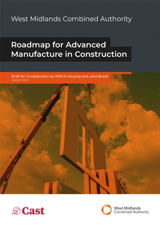West Midlands Combined Authority Advanced Manufacture in Construction Roadmap - Cast